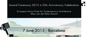 Ceremonia Premios de Arquitectura Contemporáneo de la Unión Europea - Premios Mies van der Rohe 2013