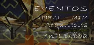 XPIRAL+ MTM Arquitectos participará en LaMIPA Trienal de Arquitectura de Lisboa 2013
